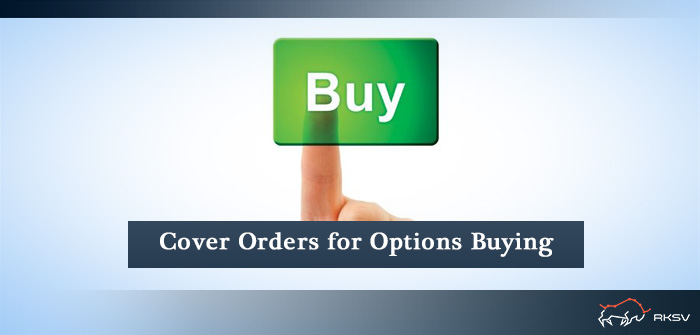 Cover Order - Buying Options